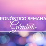 Pronóstico Semanal Géminis (del 14 al 20 de enero)